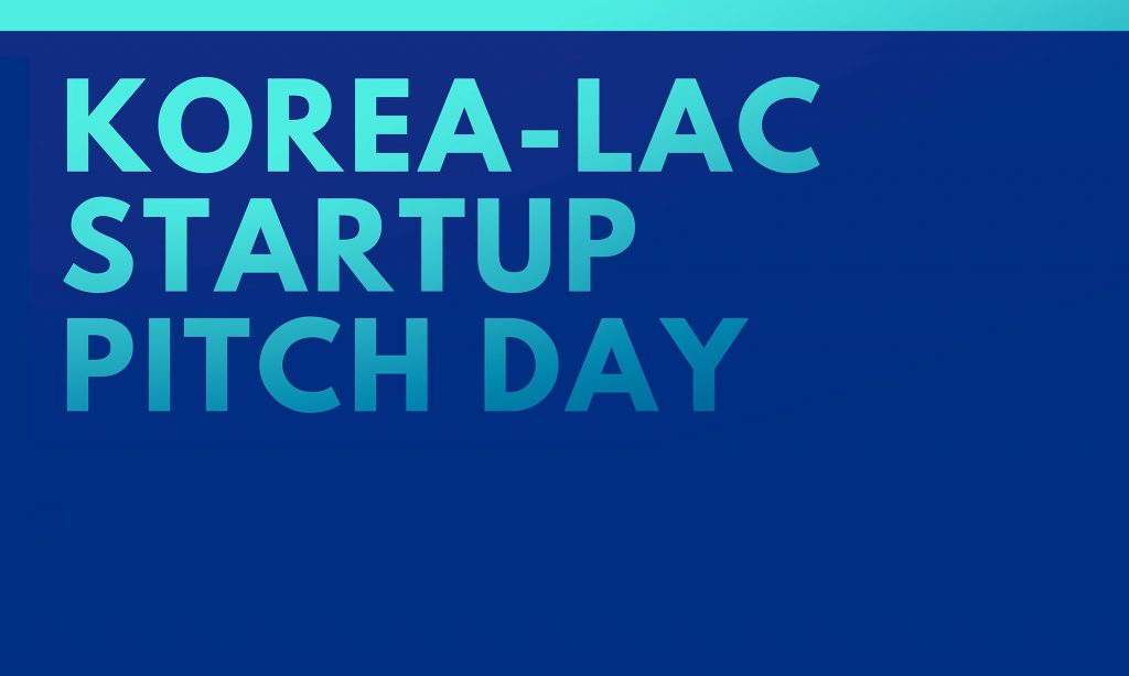 Korea-LAC Startup Pitch Day